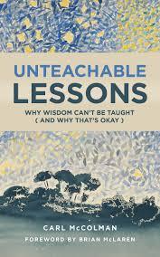 Unteachable Lessons Carl Mccolman Eerdmans