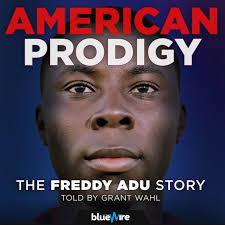 American Prodigy: Freddy Adu