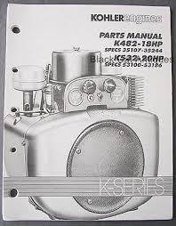 kohler magnum hp m m service manual bull picclick original 1991 kohler engines parts manual k482 18hp k532 20hp k series