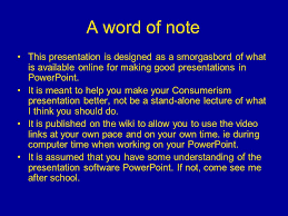 what makes a good presentation how to use powerpoint to get your a word of note this presentation is designed as a smorgasbord of what is available online