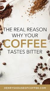 As you add more caffeine, bitterness becomes more noticeable. 5 Ways To Avoid Bitter Tasting Coffee Coffee Tasting Coffee Blog Coffee Addict
