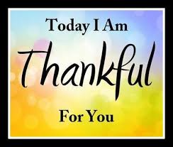 I Am Thankful Quotes Delectable I AM Thankful Quotes Today I Am Thankful For You Places To Visit