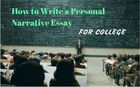 a personal narrative essay all you need to know is here  writing personal narrative essays two types of assignments