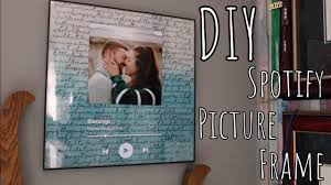 diy spotify picture frame you