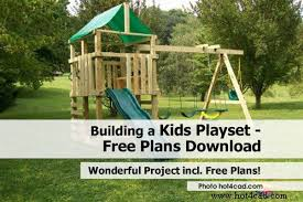 building a kids playset free plans