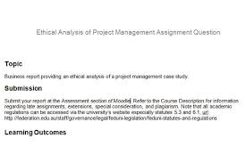 ethical analysis project management assignment question oz help