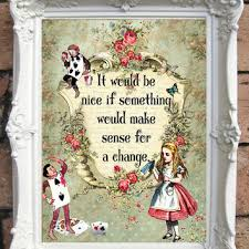 alice in wonderland quote art print alice in wonderland decoration shabby chic decor  on alice in wonderland framed wall art with alice in wonderland quote art print from oldstyledesign alice