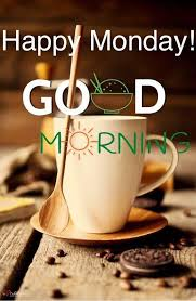 Good Morning Happy Monday Quotes Best of Coffee Happy Monday Good Morning Monday Good Morning Monday Quotes