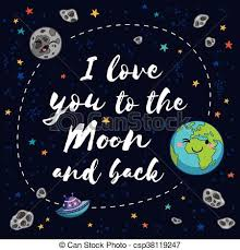 Quote I Love You To The Moon And Back Adorable I Love You To The Moon And Back Vector Romantic Inspirational