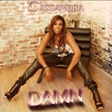 Chart Topping Single From Damn Damn By Cassandra Of Changing Faces Reverbnation