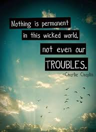Nothing Is Permanent | Quote Picture via Relatably.com