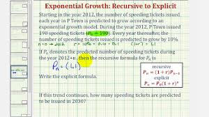 ex find an recursive and explicit equation for exponential growth given r