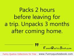 Packing For Vacation Quotes. QuotesGram via Relatably.com