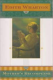 Book Review The Mother S Recompense By Edith Wharton Patrick