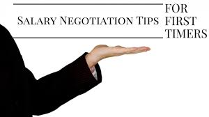 salary negotiation tips for first timers best companies az salary negotiation tips for first timers