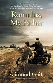 reading romulus my father by raimond gaita romulus my father text publishing movie tie in edition 2007