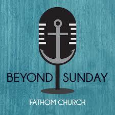 Fathom Beyond Sunday