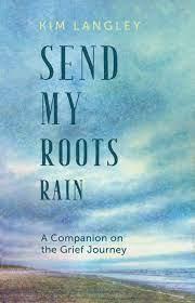 send my roots rain a companion on the