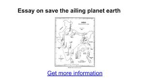 essay on save the ailing planet earth google docs