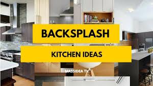 30 awesome backsplash kitchen ideas 2018