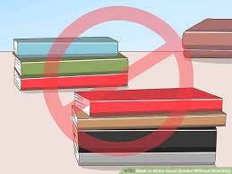 How To Make Good Grades How To Make Good Grades Without Stressing 6 Steps With Pictures