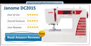 Janome DC2015 Sewing Machine Review &  Adamdwight.com