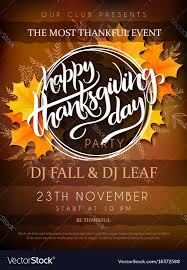 thanksgiving party flyer thanksgiving party poster royalty free vector image