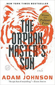 amazon the orphan master s son a novel pulitzer prize for fiction 8601420220799 adam johnson books