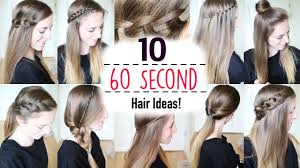 Ten 60 Second Heatless Hairstyles / 1 Minute Hairstyles | Quick ...