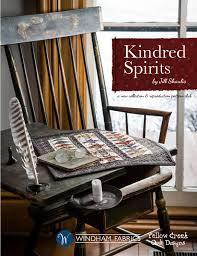 Yellow Creek Designs Kindred Spirits By Jill Shaulis By Windham Fabrics Issuu
