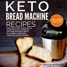 And bake your way to better health. Keto Bread Machine Recipes By Paula Hudson Audiobook Audible Com