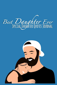 Best Daughter Ever Special Daughter Quotes Journal Blank Lined