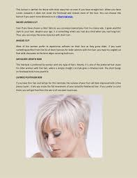 Short hair is increasingly popular because in addition to providing a lot of style and sophistication, it is easy to handle and low maintenance. 20 Elegant Short Hairstyles For Older Women