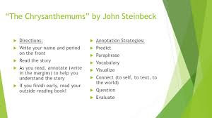 "the chrysanthemums"" by john steinbeck ppt video online  the chrysanthemums by john steinbeck"
