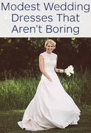 modest wedding dresses that aren t boring