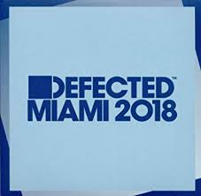 - de Amazon 2018 Musik Defected Miami Various Dunmore Simon