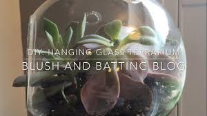 diy hanging glass terrarium using succulents blush batting blog