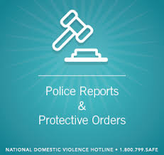 Quick Look: Police Reports and Protective Orders | The Hotline