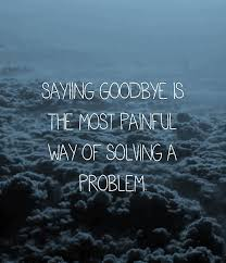 20+ Quotes Of Sayings About Goodbye | rapidlikes.com via Relatably.com