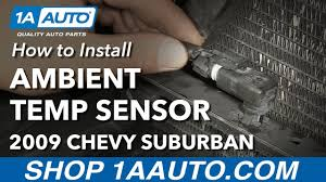Silverado Ambient Light Sensor Replacement How To Install Ambient Temperature Sensor 07 14 Chevy Suburban 1500