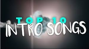 To be used in opening title sequence of your film or whatever you so desire. Top 10 Intro Songs Best Intro Music 2018 Youtube