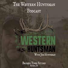 The Western Huntsman Podcast