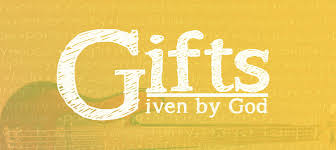 Are We Using The Gifts God Gives Us
