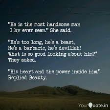 He Is The Most Handsome Quotes Writings By Saket Dubey