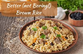 13 easy tasty ways to eat brown rice