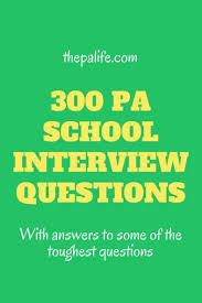 Sample Resume Questions Adorable 48 PA School Interview Questions The Physician Assistant Life