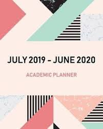 Monthly Academic Calendar July 2019 June 2020 Academic Planner Academic Calendar Monthly Weekly And Day Planner Appointment Book And Schedule Organizer 2019 2020 Marble Cover