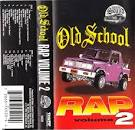 Old School Rap, Vol. 2 [Thump]