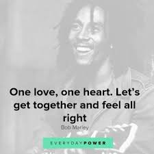 81 Bob Marley Quotes Celebrating Love Peace Life 2019