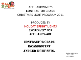 Holiday Bright Lights Led Contractor Grade Ppt Contractor Grade Incandescent And Led Light Sets